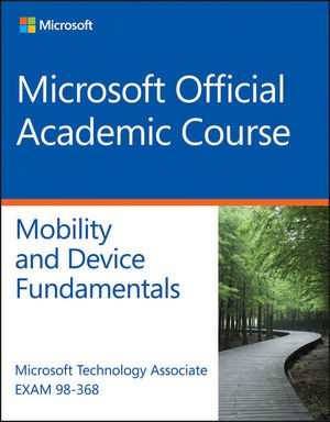 Nieuwe MTA 98-368 Mobility and Device Fundamentals